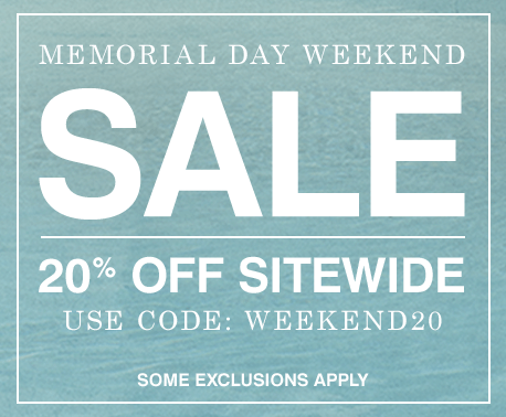 Memorial Day Weekend SALE | 20% Off Site Wide with Code