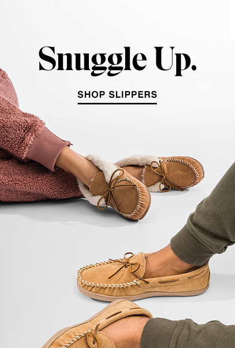 Comfy Slippers to keep you warm in the cold.