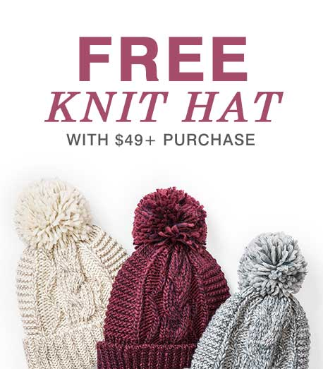 FREE Knit Hat with $49+ Purchase