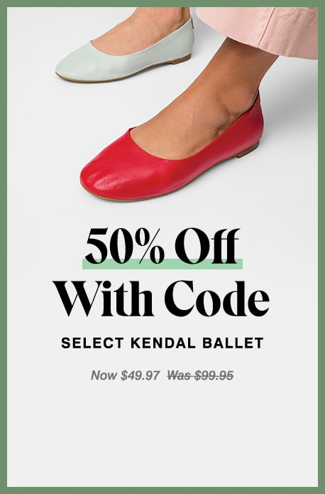 50% Off With Code Select Kendal ballet Now $49.97  Was $99.95