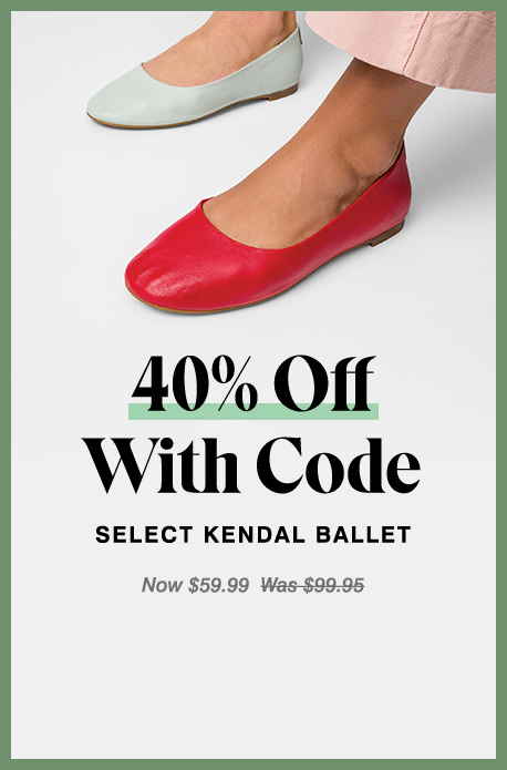 40% Off With Code Select Kendal ballet Now $59.99  Was $99.95